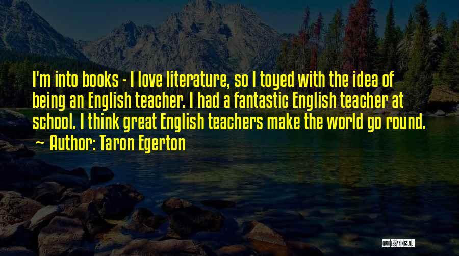 Taron Egerton Quotes 1414106