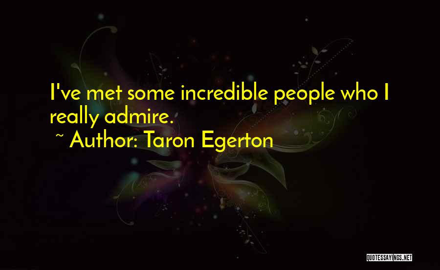 Taron Egerton Quotes 1540776