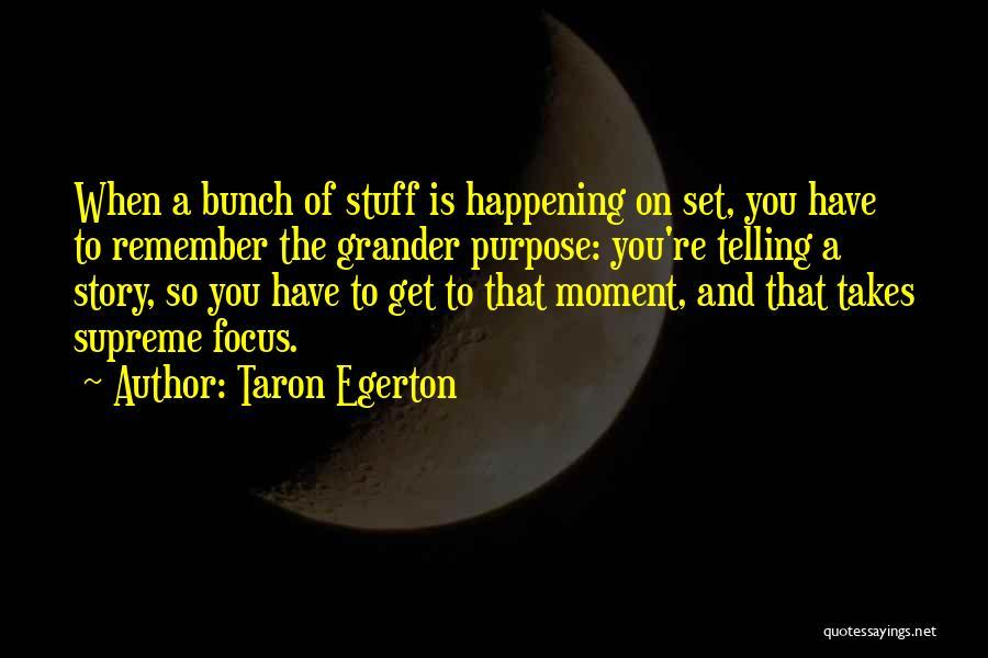 Taron Egerton Quotes 1720320