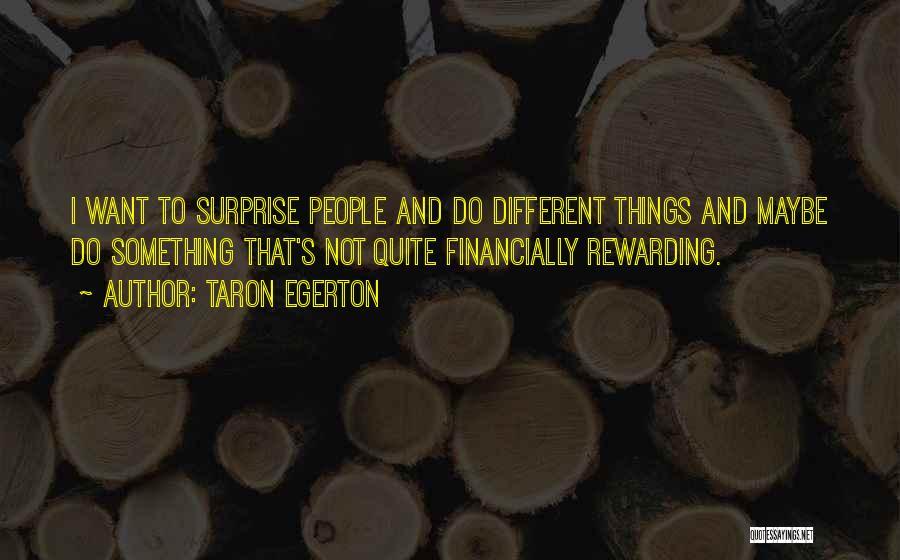 Taron Egerton Quotes 2004134