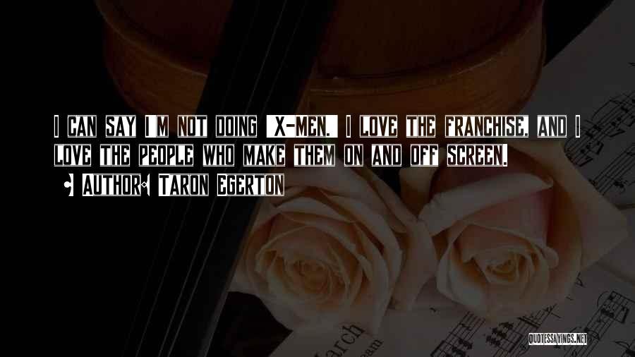 Taron Egerton Quotes 2086247