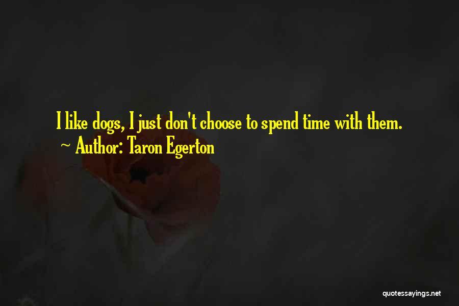 Taron Egerton Quotes 2142828