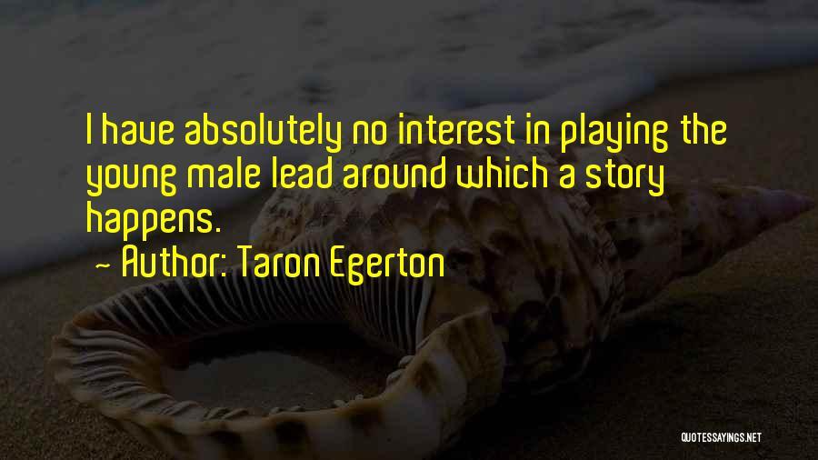 Taron Egerton Quotes 2171238