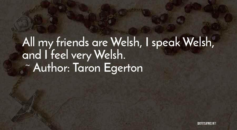 Taron Egerton Quotes 299529