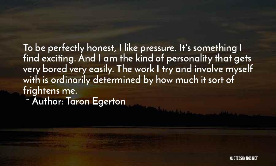 Taron Egerton Quotes 367159