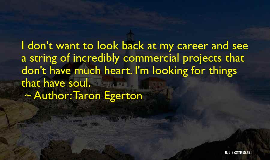 Taron Egerton Quotes 928478