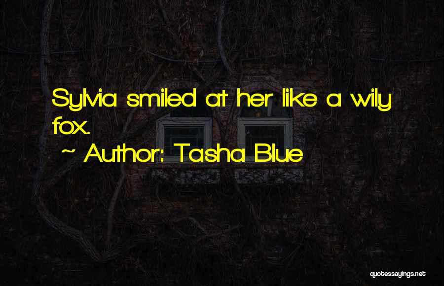 Tasha Blue Quotes 2128951