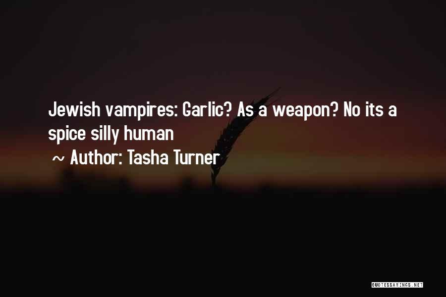 Tasha Turner Quotes 1196067