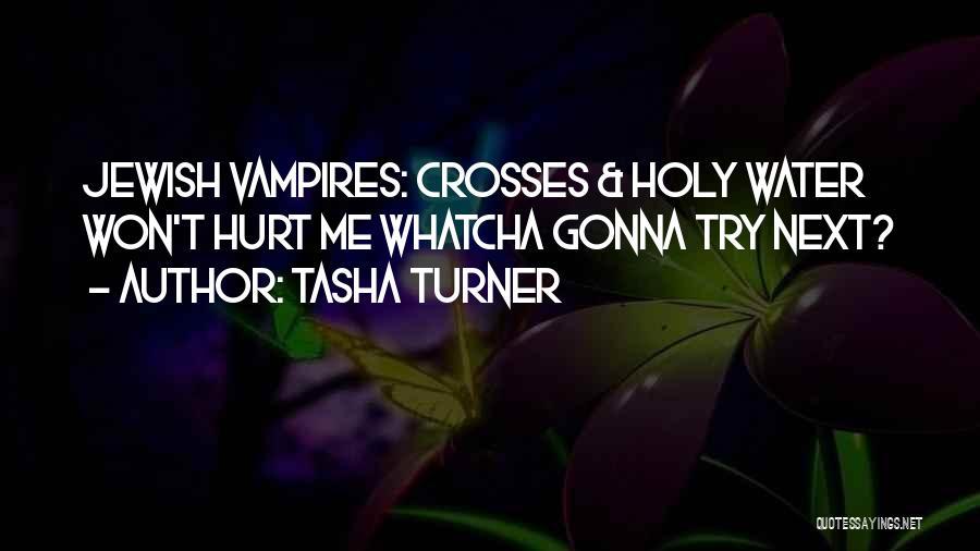 Tasha Turner Quotes 1959019
