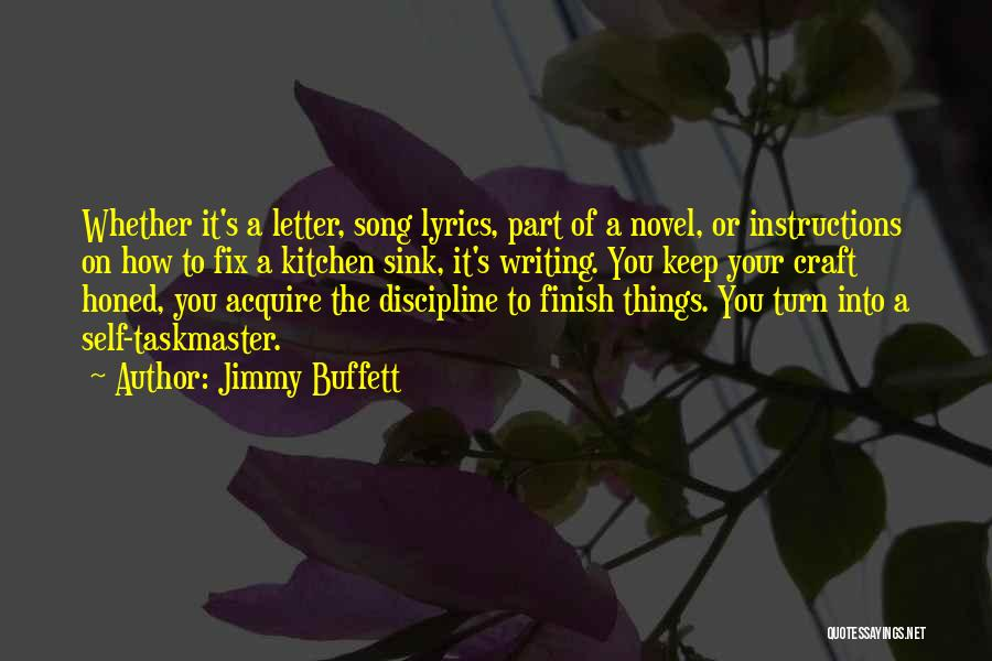 Taskmaster Quotes By Jimmy Buffett