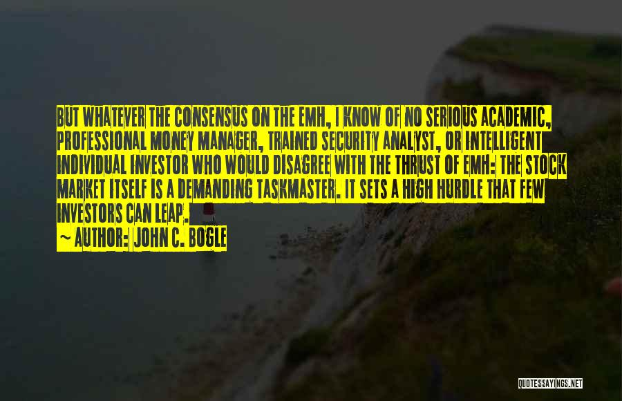 Taskmaster Quotes By John C. Bogle