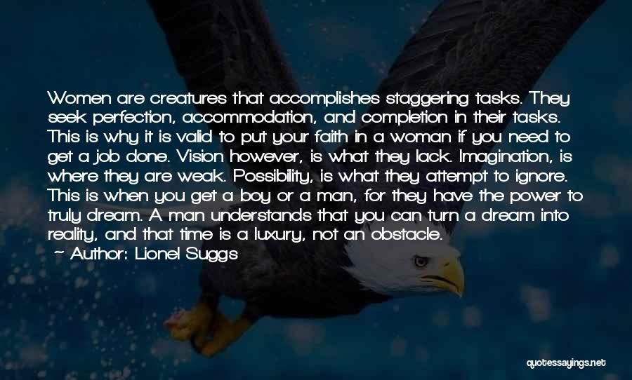 Tasks Completion Quotes By Lionel Suggs