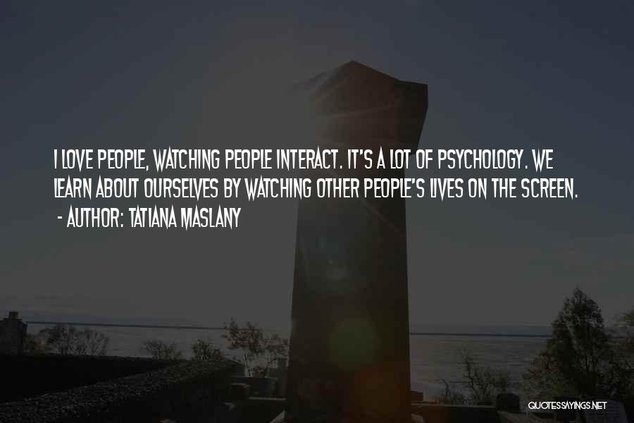 Tatiana Maslany Quotes 142412