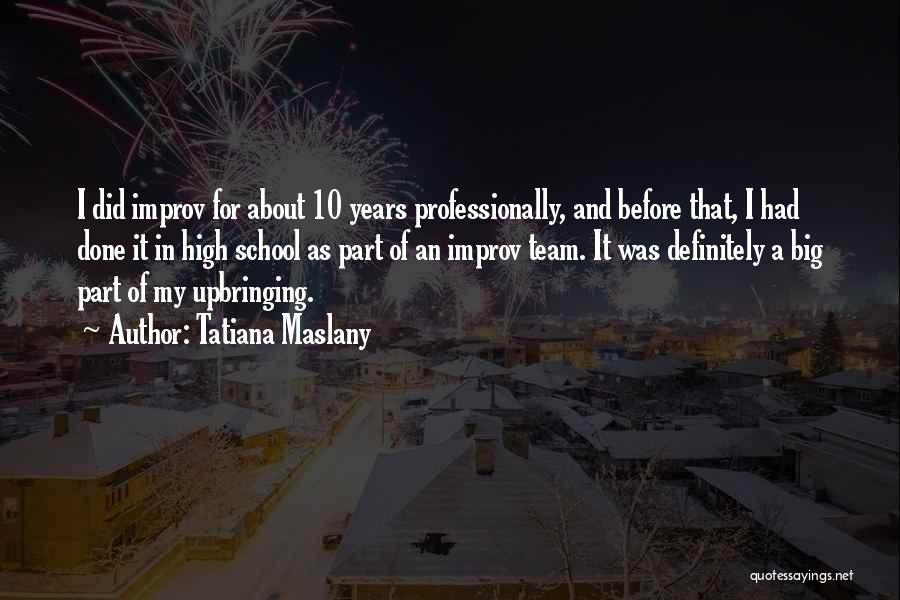 Tatiana Maslany Quotes 1500362