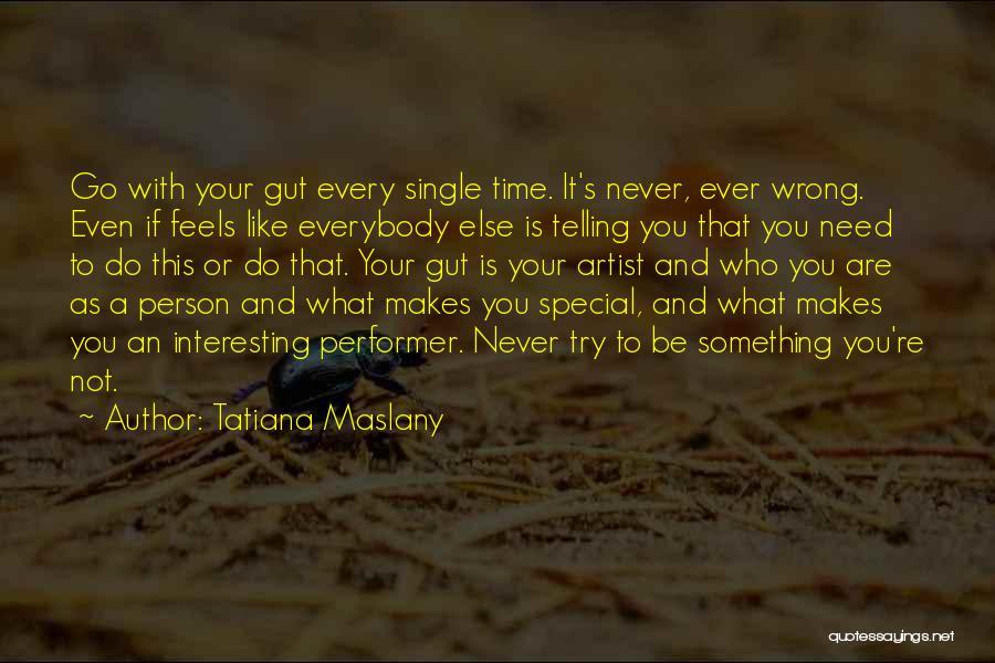 Tatiana Maslany Quotes 1562227