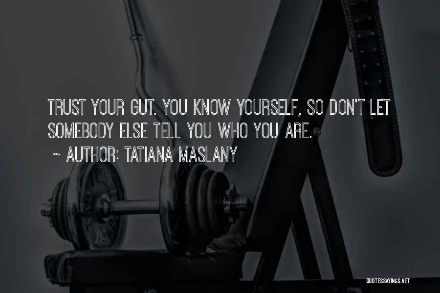 Tatiana Maslany Quotes 1575184
