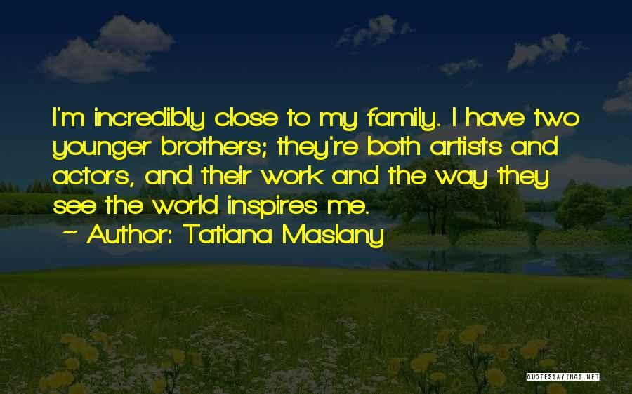 Tatiana Maslany Quotes 158147