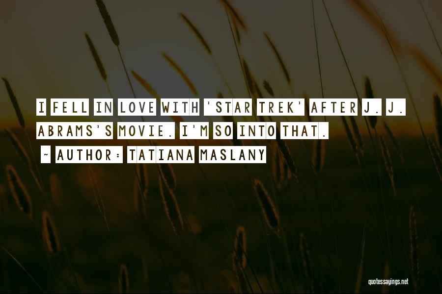 Tatiana Maslany Quotes 162750