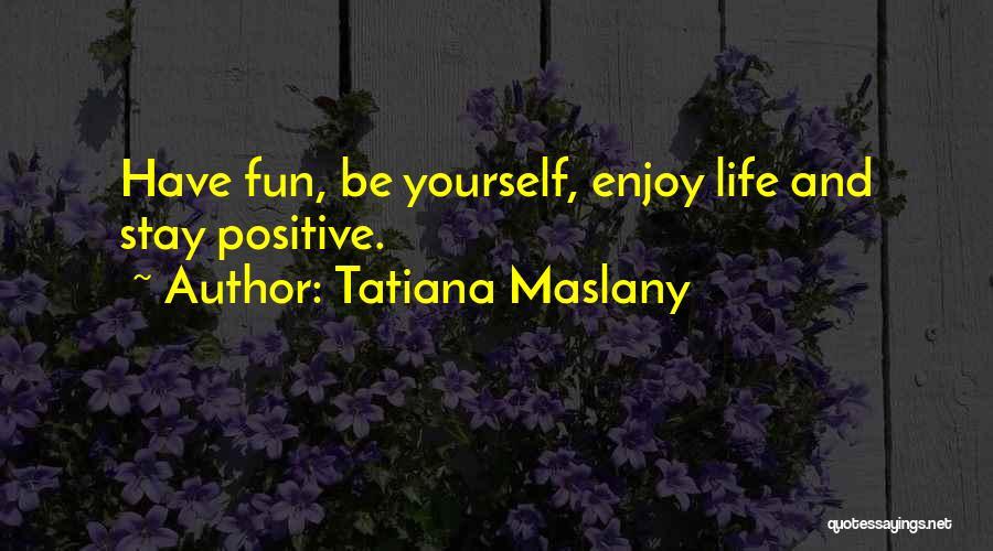 Tatiana Maslany Quotes 1923429