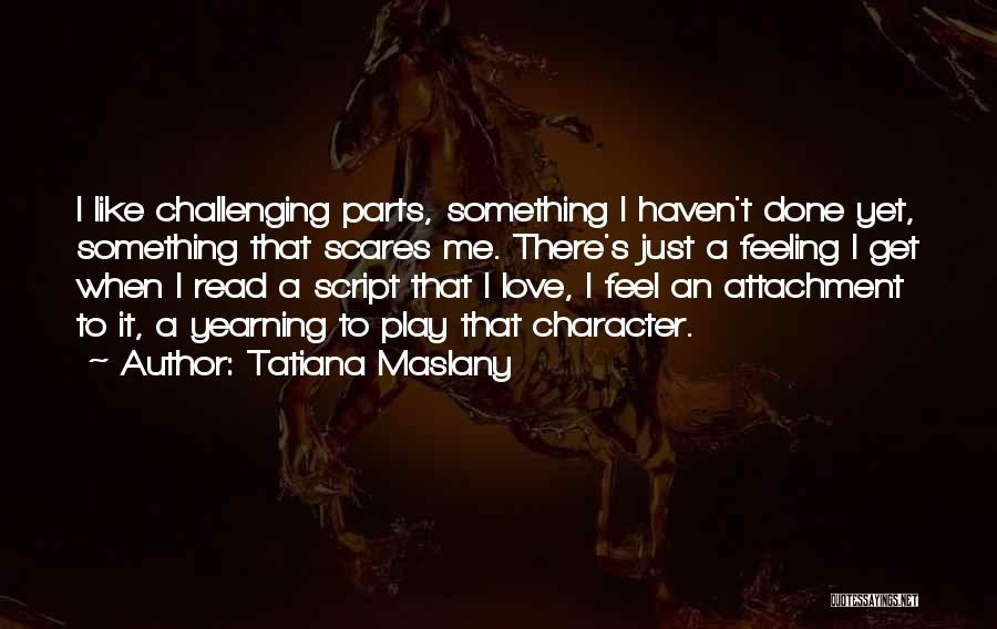 Tatiana Maslany Quotes 1956564