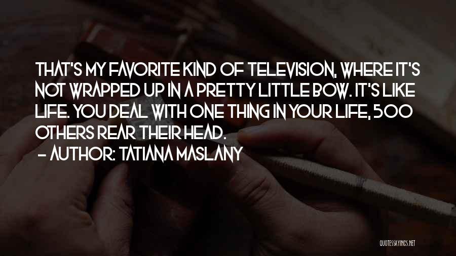 Tatiana Maslany Quotes 2085890