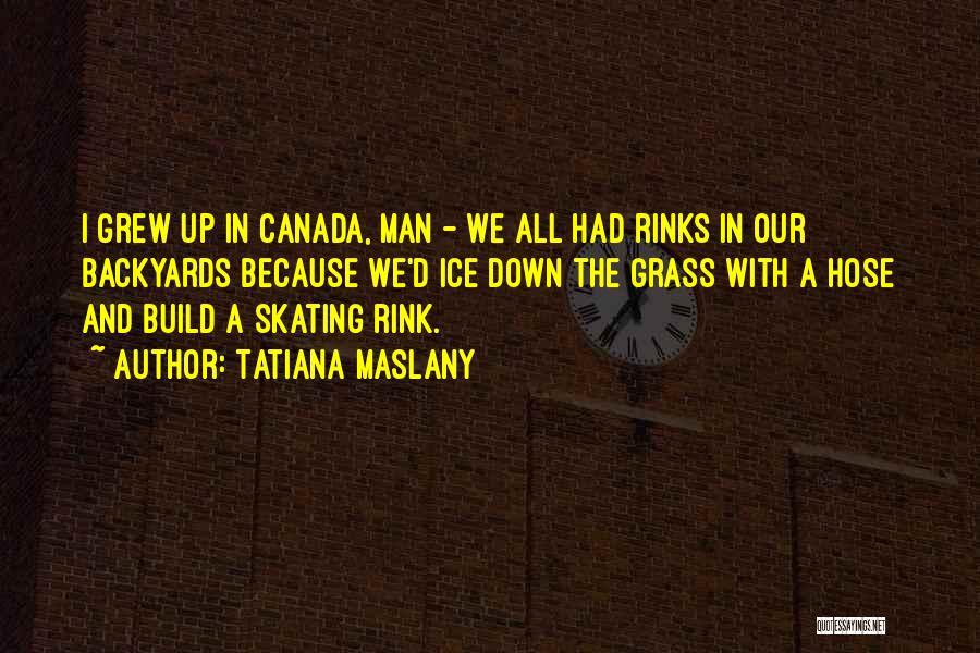 Tatiana Maslany Quotes 2196581