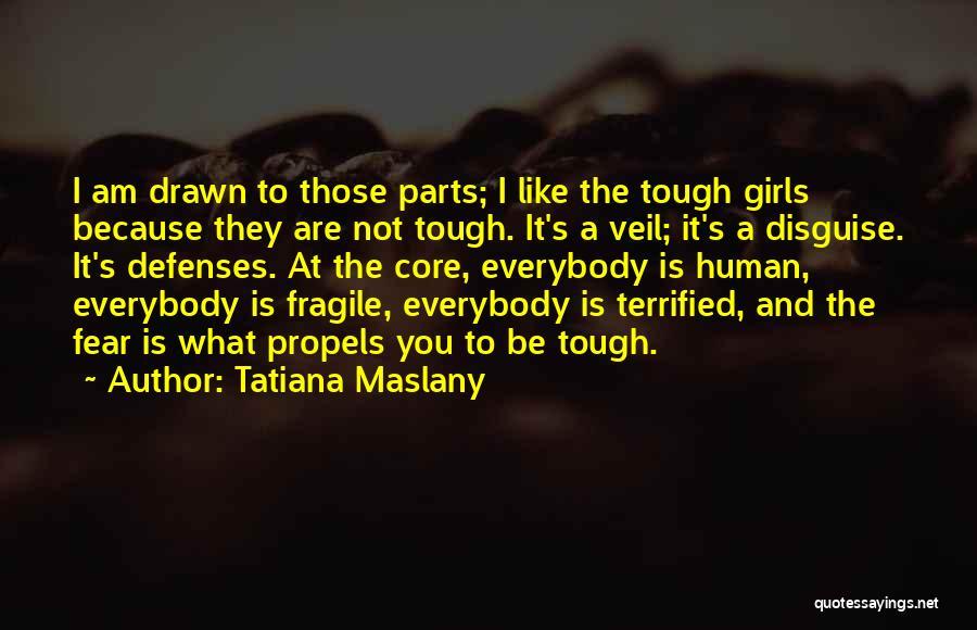 Tatiana Maslany Quotes 284899
