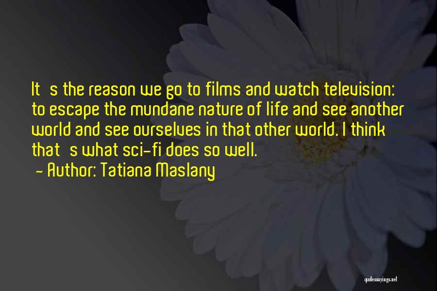 Tatiana Maslany Quotes 506521