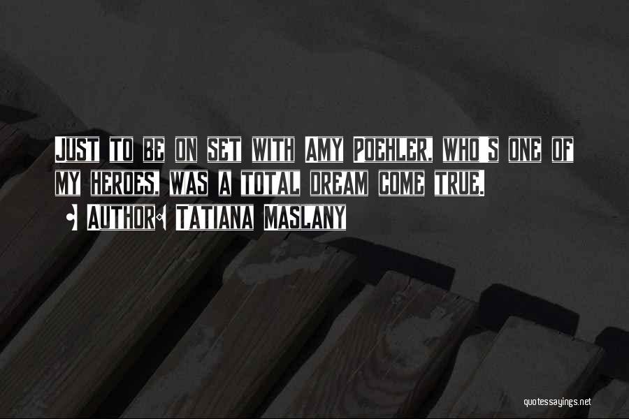 Tatiana Maslany Quotes 525952