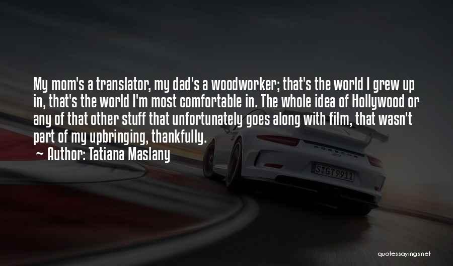 Tatiana Maslany Quotes 531142