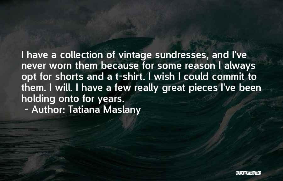 Tatiana Maslany Quotes 643586