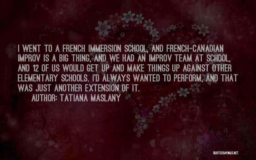 Tatiana Maslany Quotes 826176