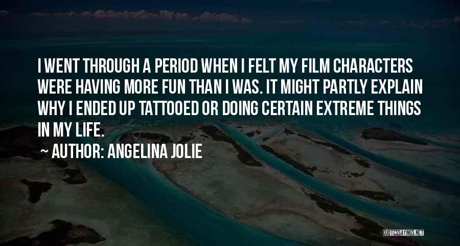Tattooed Quotes By Angelina Jolie
