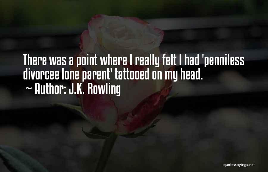 Tattooed Quotes By J.K. Rowling