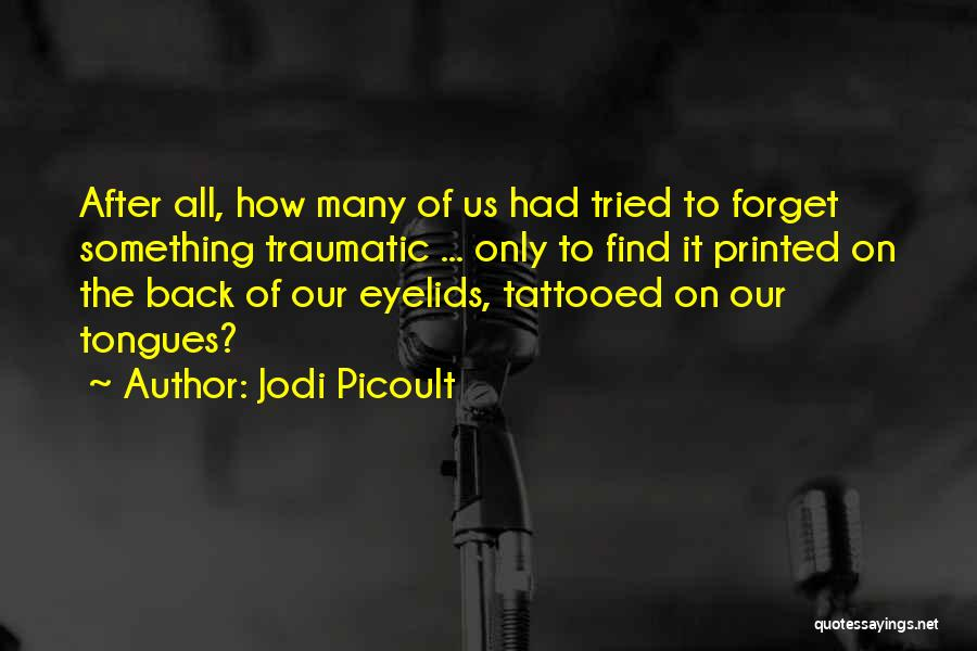 Tattooed Quotes By Jodi Picoult