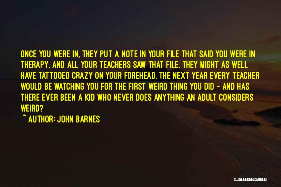 Tattooed Quotes By John Barnes