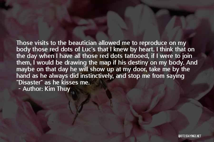 Tattooed Quotes By Kim Thuy