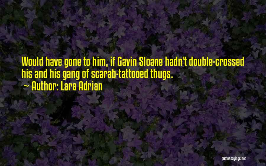Tattooed Quotes By Lara Adrian