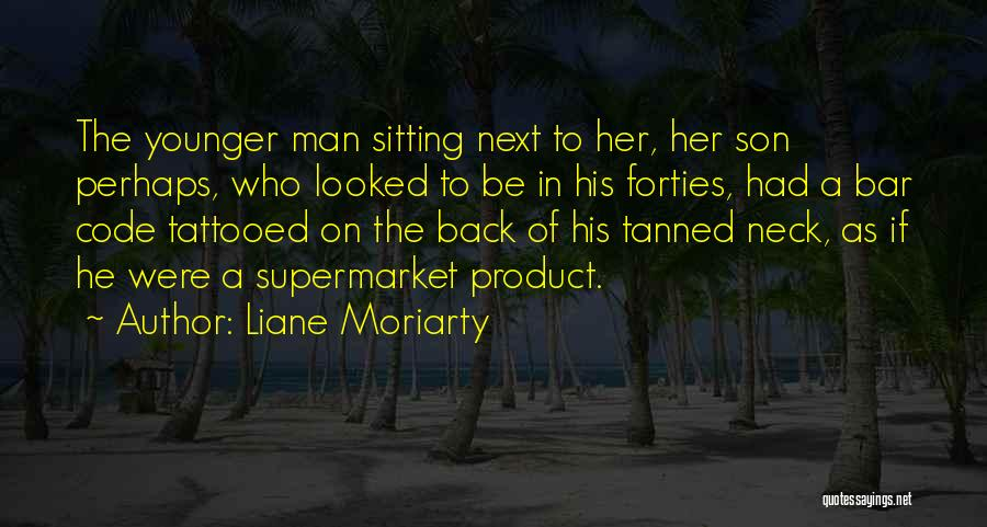 Tattooed Quotes By Liane Moriarty