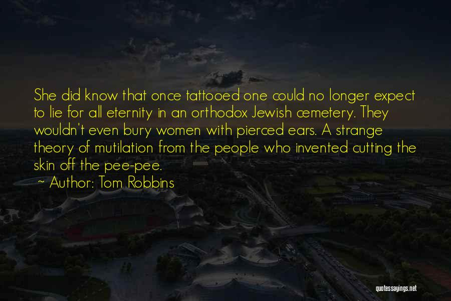 Tattooed Quotes By Tom Robbins