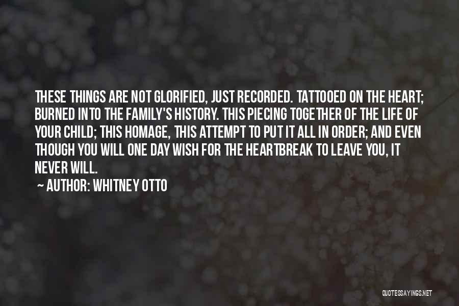 Tattooed Quotes By Whitney Otto