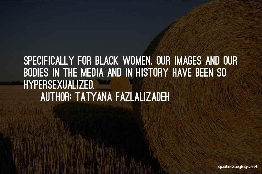 Tatyana Fazlalizadeh Quotes 1409255