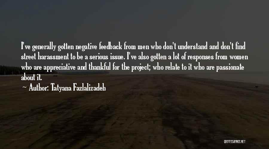 Tatyana Fazlalizadeh Quotes 1863199
