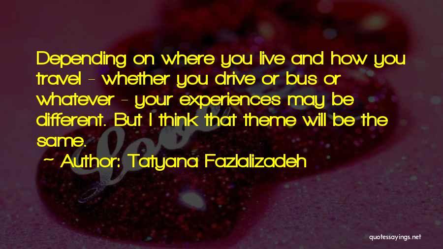 Tatyana Fazlalizadeh Quotes 1907646