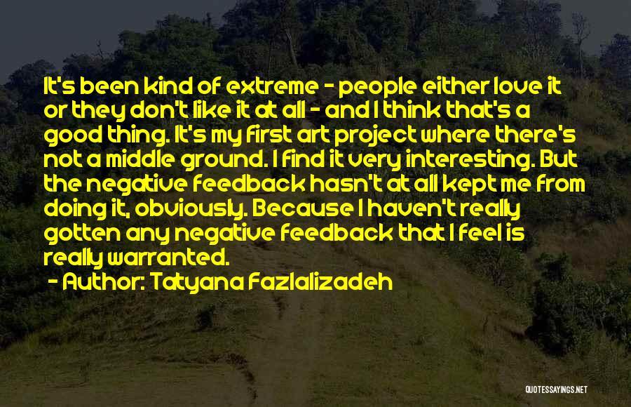 Tatyana Fazlalizadeh Quotes 1992638