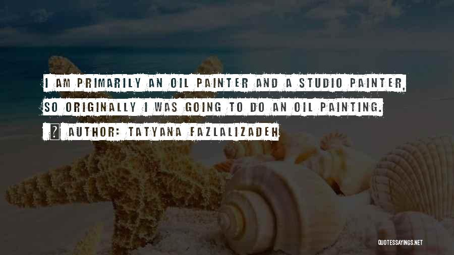 Tatyana Fazlalizadeh Quotes 2072103