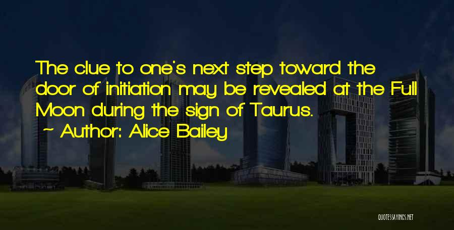 Taurus Quotes By Alice Bailey