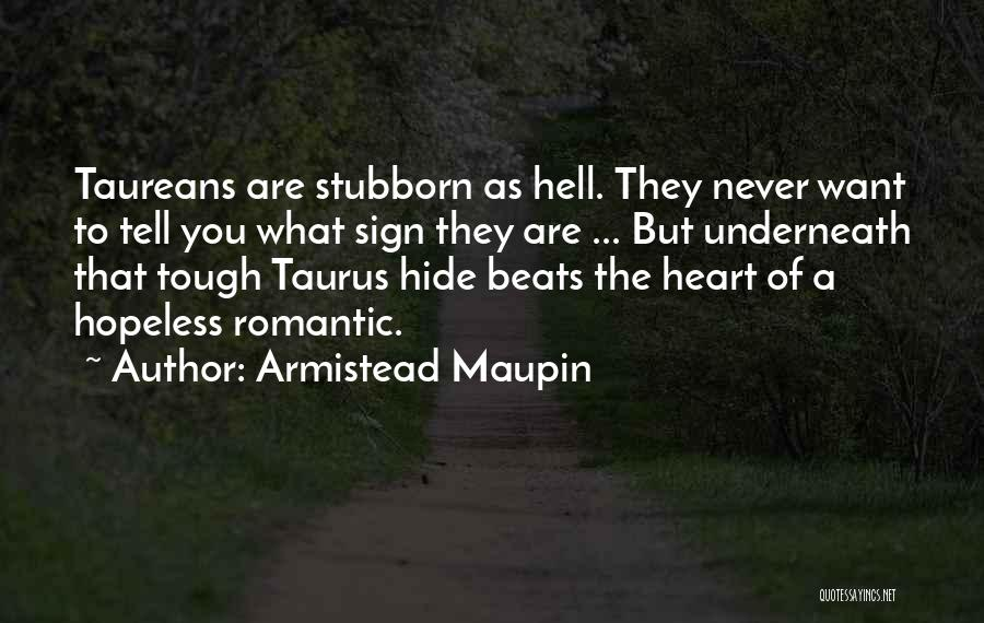 Taurus Quotes By Armistead Maupin