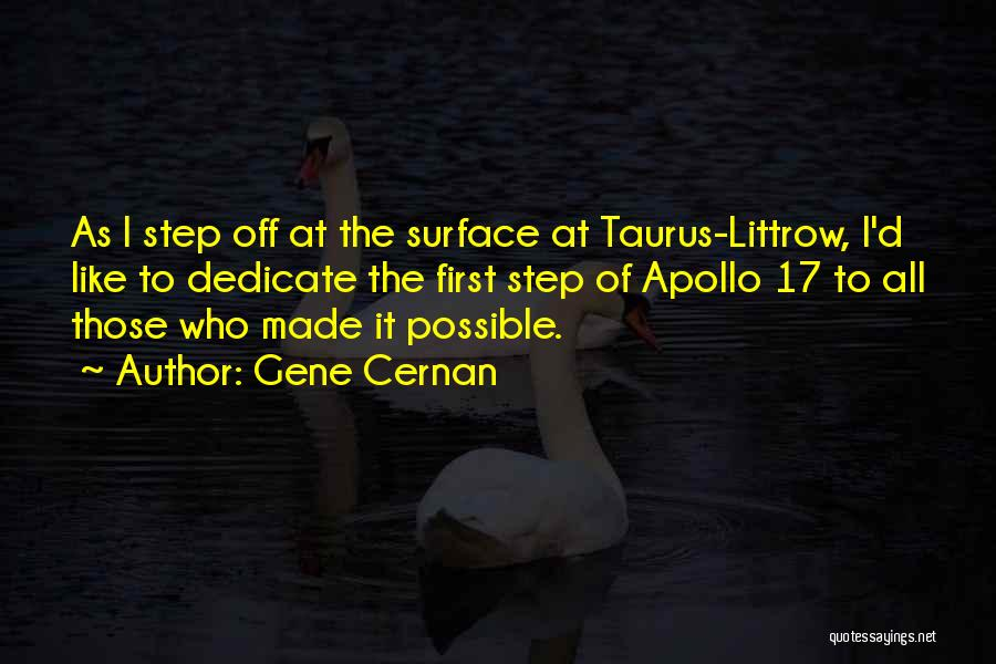 Taurus Quotes By Gene Cernan