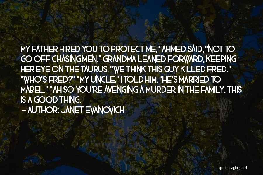 Taurus Quotes By Janet Evanovich